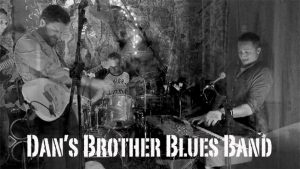 Dan's Brother Blues Band